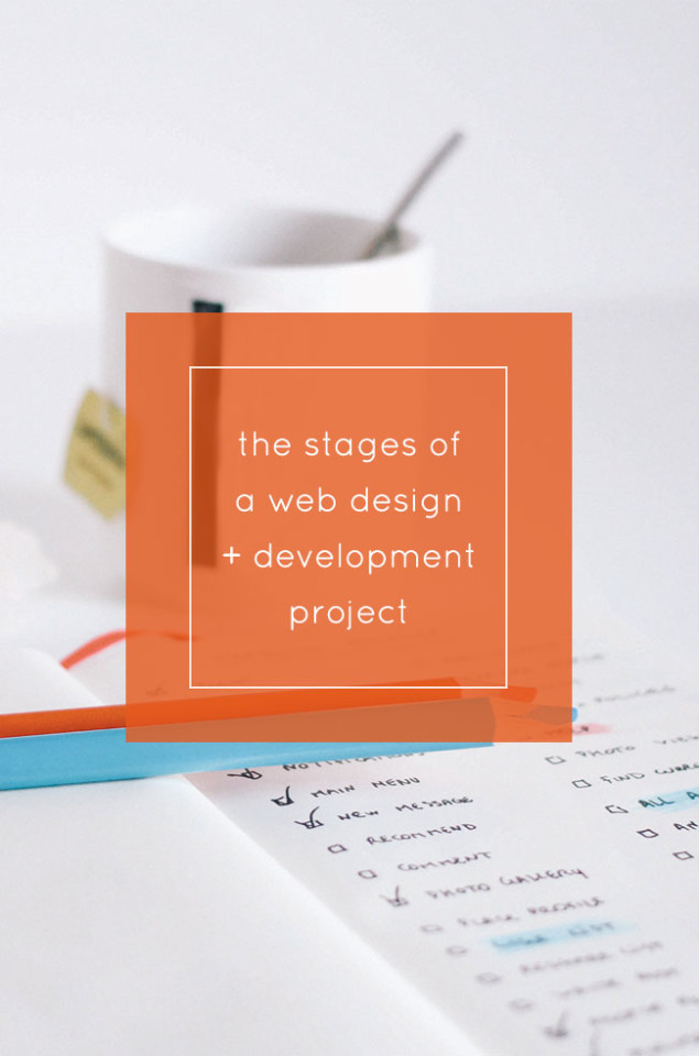 the stages of a web design + development project // tiny blue orange