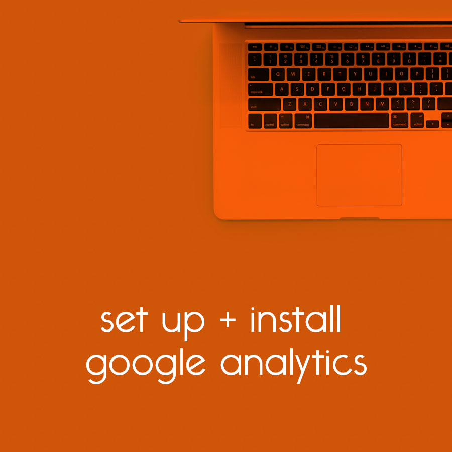 set up + install google analytics // tiny blue orange