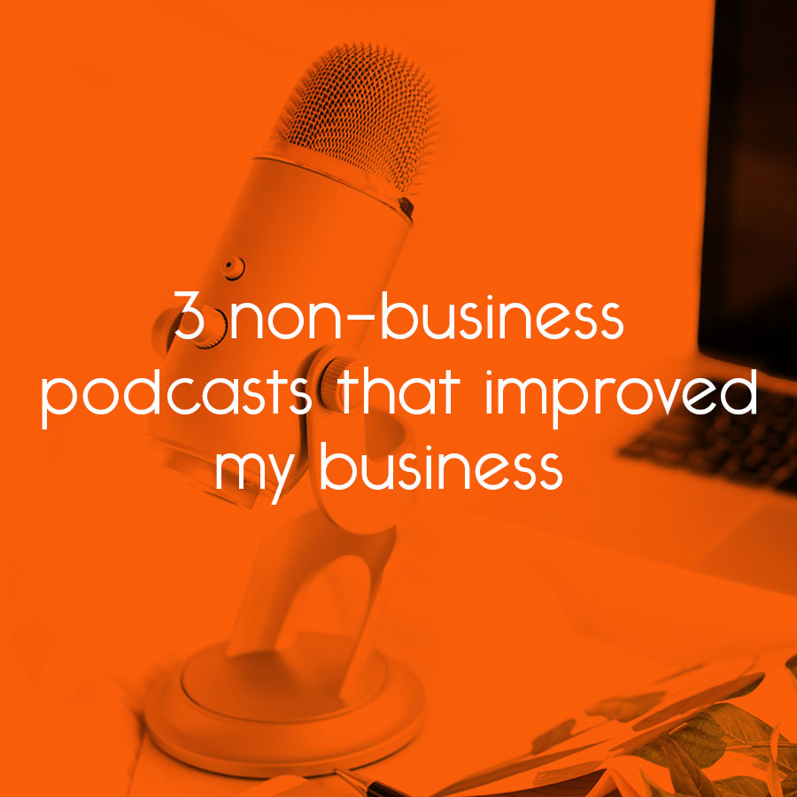 3 non-business podcasts that improved my business // tiny blue orange
